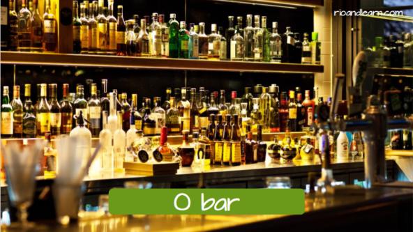 El bar en portugués: O bar.