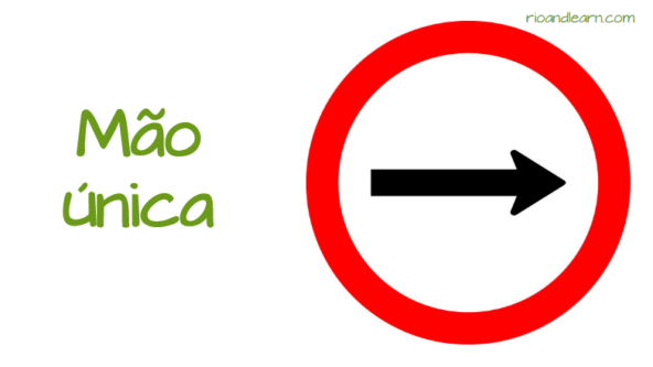 Road Signs in Brazil. One way road: Mão única.