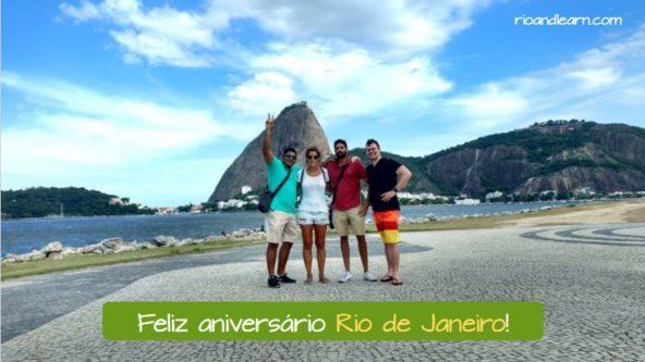 Anniversary of Rio de Janeiro. Feliz aniversário Rio de Janeiro!