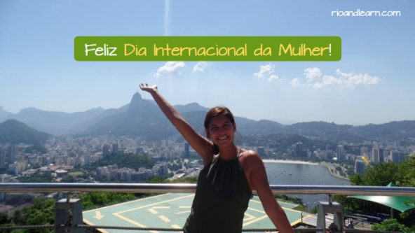 International Women's Day in Brazil. Feliz Dia Internacional da Mulher!
