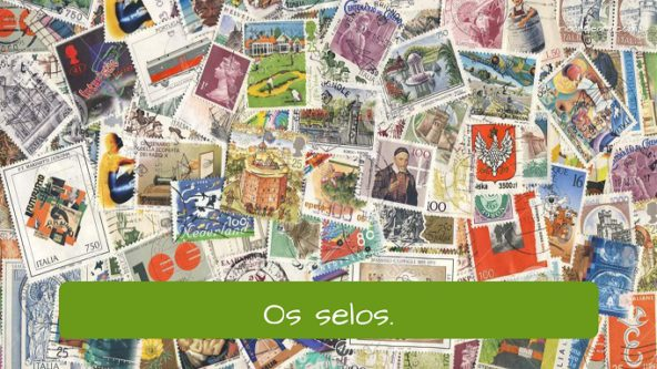 Post Office Vocabulary in Brazilian Portuguese. The stamps: os selos.