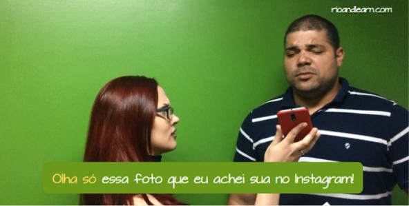 What does Olha Só mean. What does Olha Só mean