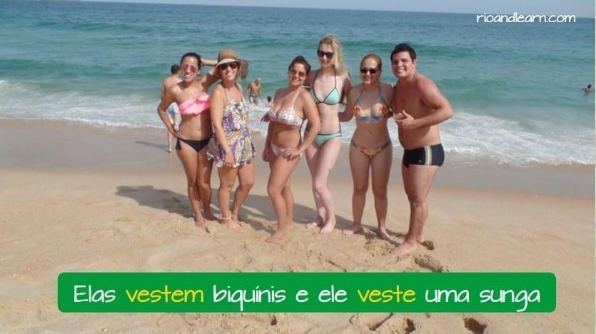 Conjugação do verbo Vestir em Português. Elas vestem biquínis e ele veste uma sunga.