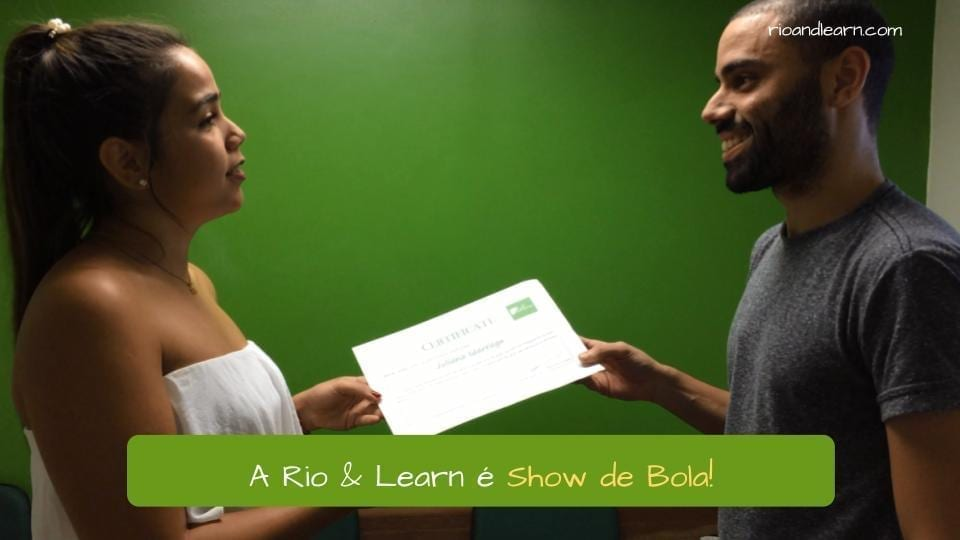 Meaning of the brazilian expression Show de Bola! A Rio & Learn é Show de Bola!