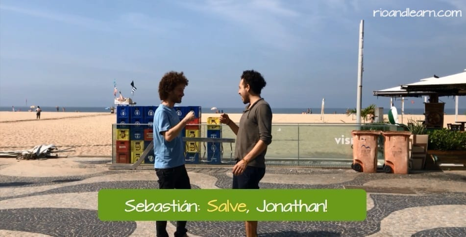 what does salve mean in portuguese. sebastián: Salve, jonathan!