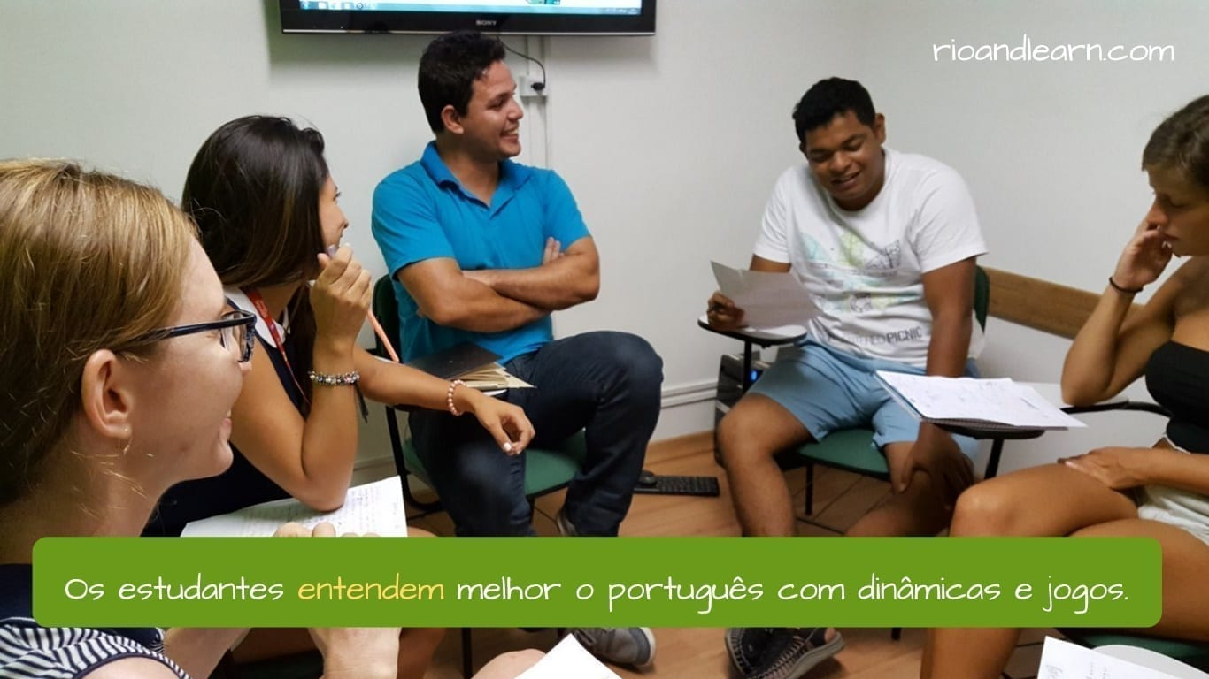 Conjugation of entender in Portuguese. Os estudantes entendem o português melhor com dinâmicas e jogos.