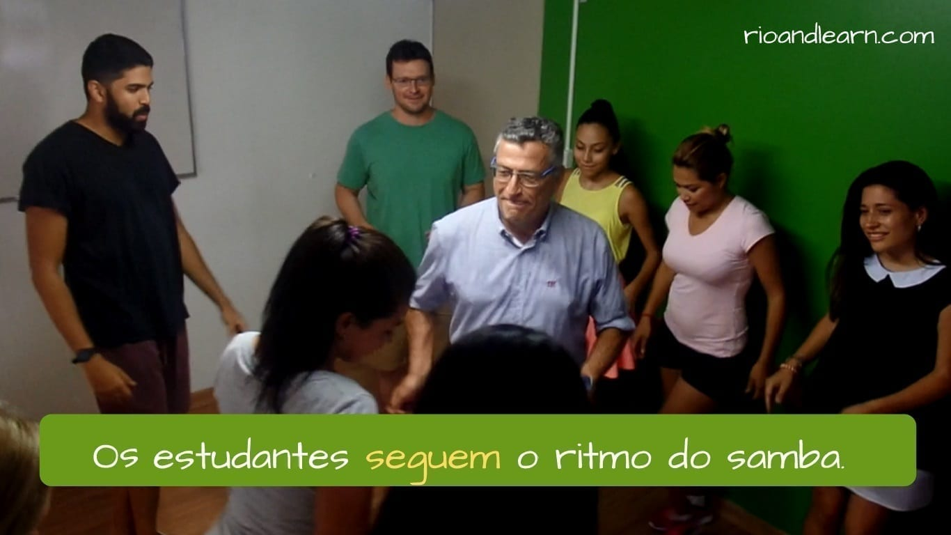 Conjugation of Seguir in Portuguese. Os estudantes seguem o ritmo do samba.