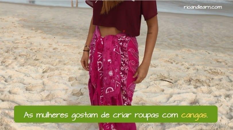 What is a Canga. As mulheres gostam de criar roupas com cangas.