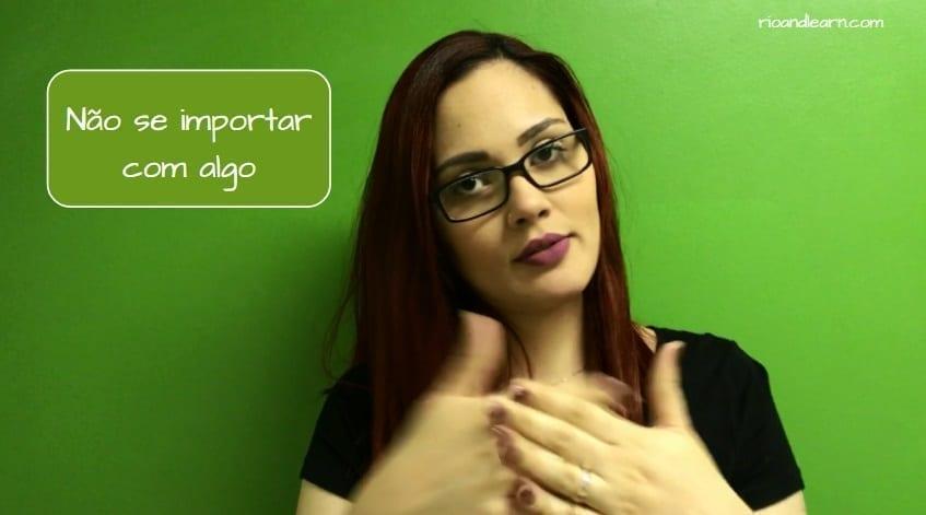 Brazilian Hand Gestures. Não se importar com algo