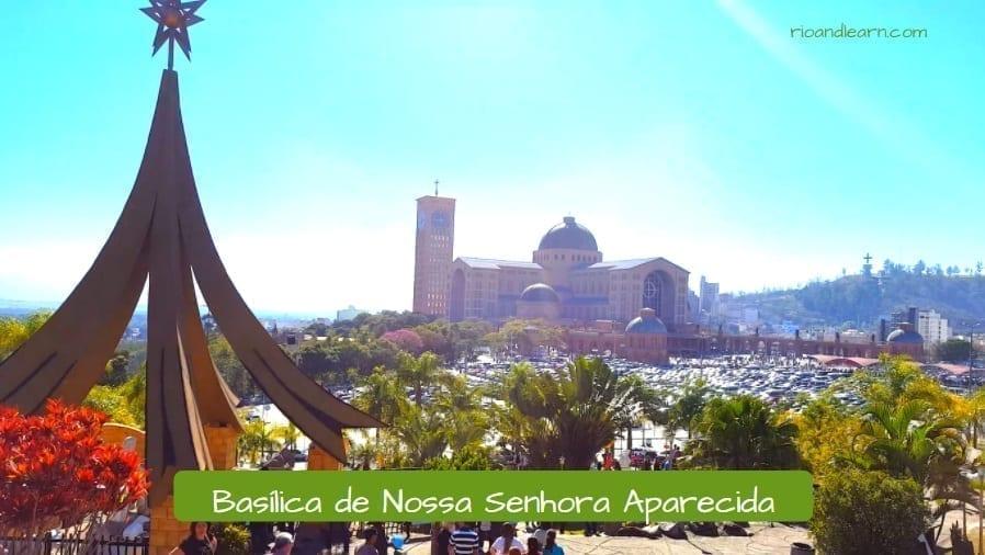 Aparecida Church in Brazil. Basílica de Nossa Senhora Aparecida.