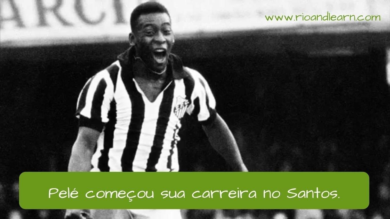 Santos Football Club. Pelé começou sua carreira no Santos.