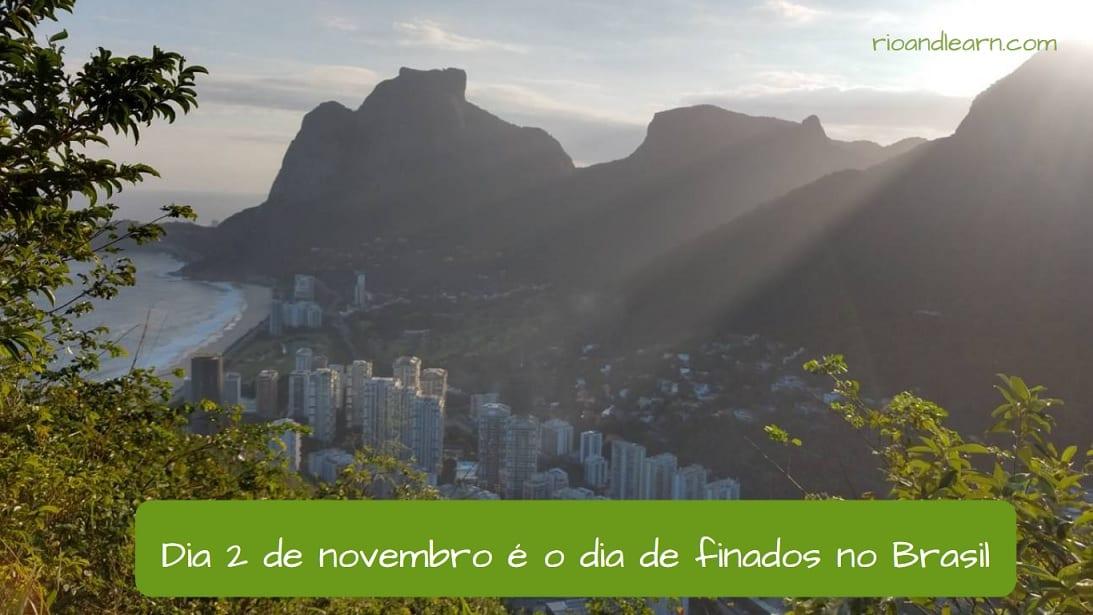 Dia 2 de Novembro é o Dia de Finados no Brasil.