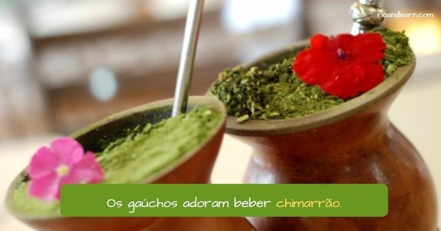 Brazilian Drinks. Os gaúchos adoram beber chimarrão.