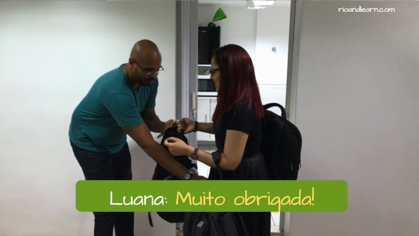 How to say Thank you in Portuguese. Luana: Muito Obrigada!