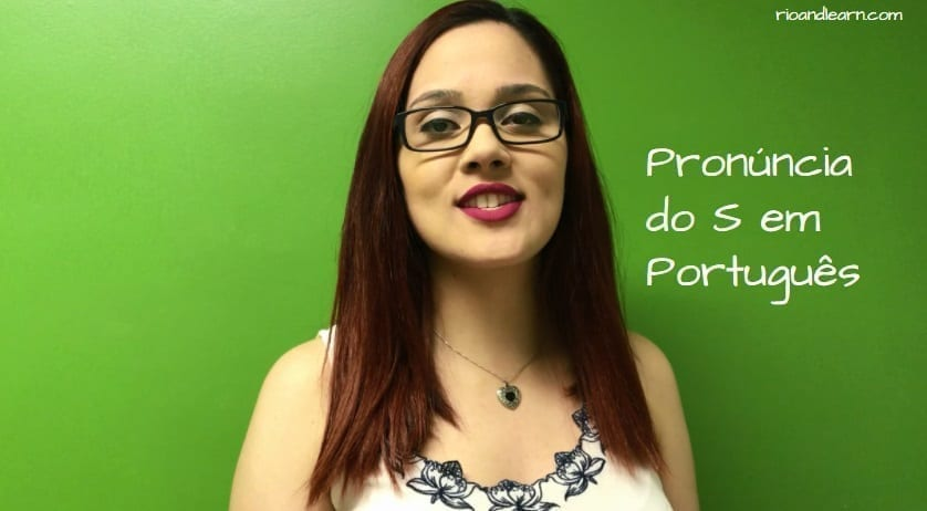 Pronounce S in Portuguese. Pronúncia do S em Português