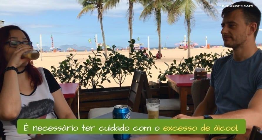 Rio de Janeiro security tips. É necessário ter cuidado com o excesso de álcool.
