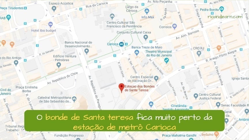 Como llegar al Tranvía de Santa Teresa. O bonde de Santa Teresa fica muito Perto da estação de metrô Carioca.