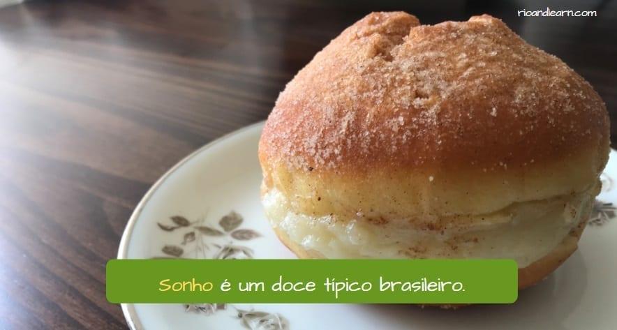 Receita de Sonhos Brasileiro. Sonho é um doce típico brasileiro.