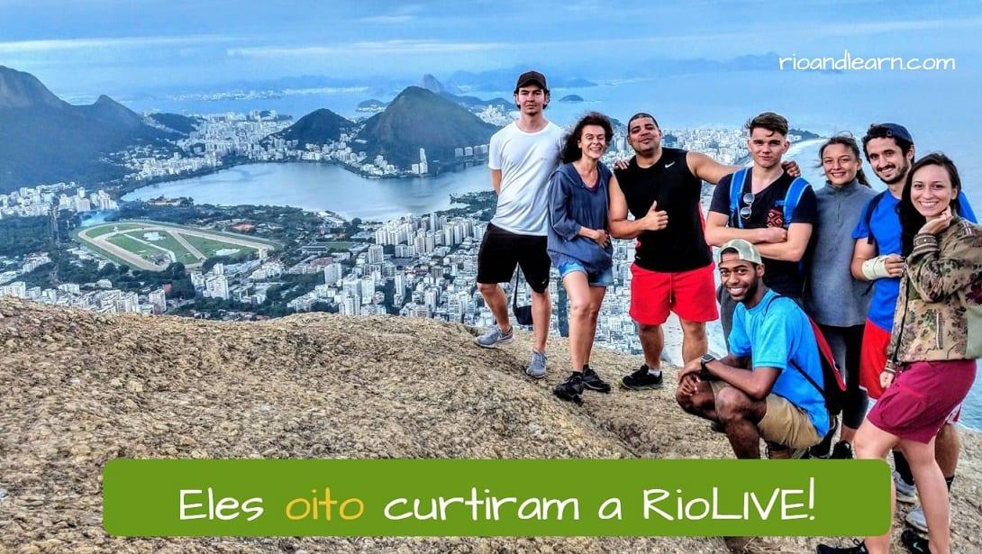 Exemplo com números em Português: Eles oito curtiram a RioLIVE!