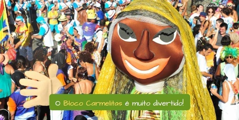 Best Blocos in Rio. O Bloco Carmelitas é muito divertido!