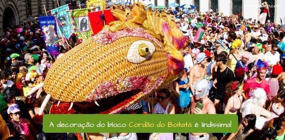 Rio street carnival. A decoração do Cordão do Boitatá é lindíssima!