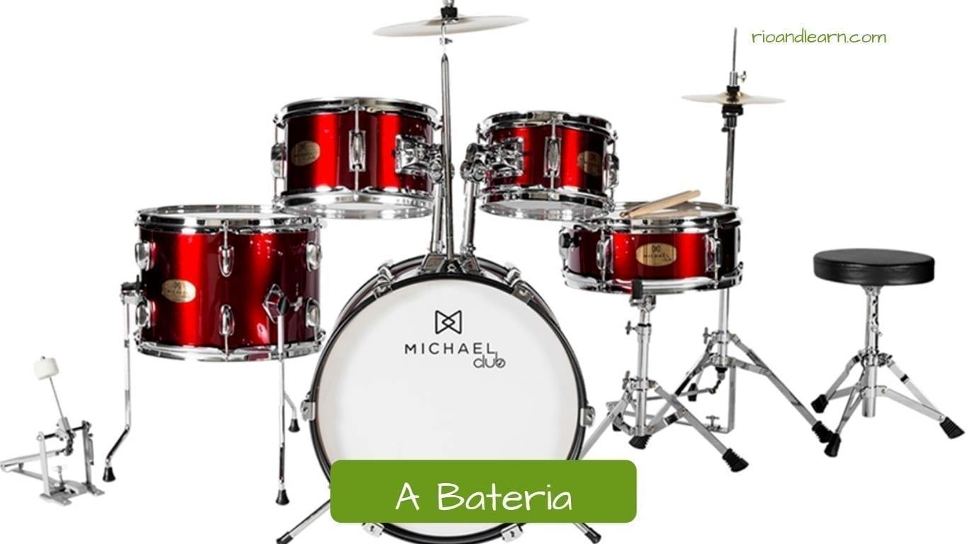 Names of musical instruments in Portuguese: A Bateria, the drums.