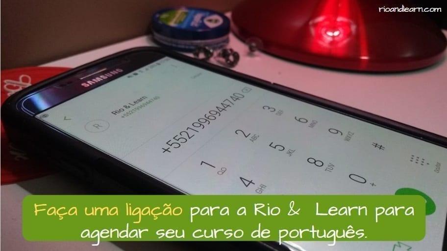 Phone Calls in Brazil. Faça uma ligação para a Rio & Learn para agendar o seu curso de português.