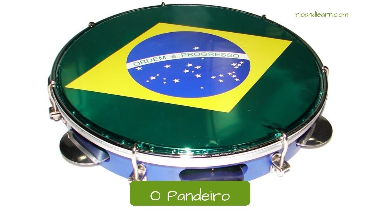 Pandereta en portugués: O pandeiro.