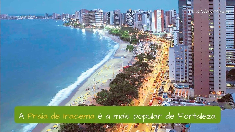 Cidade de Fortaleza. A Praia de Iracema é a mais popular de Fortaleza.