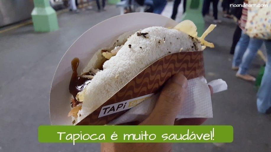 Tapioca Brasileira. Tapioca é muito saudável.