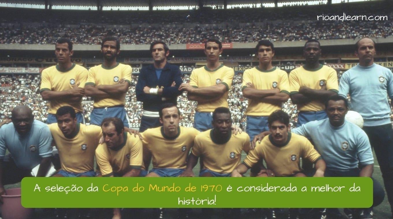Mundial 1970. La selección brasileña de 1970 es considerada la mejor de la historia.