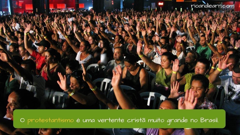 Religión en Brasil. El protestantismo es una vertiente cristiana muy grande en Brasil.