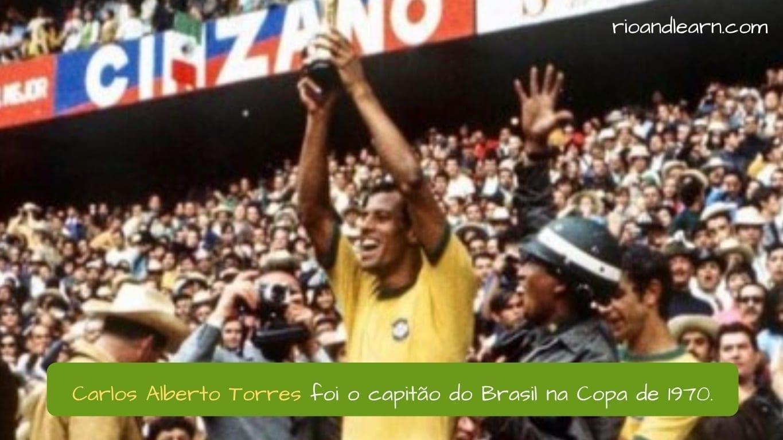 Melhores Jogadores de Futebol do Brasil. Carlos Alberto Torres foi o capitão do Brasil na Copa de 1970.
