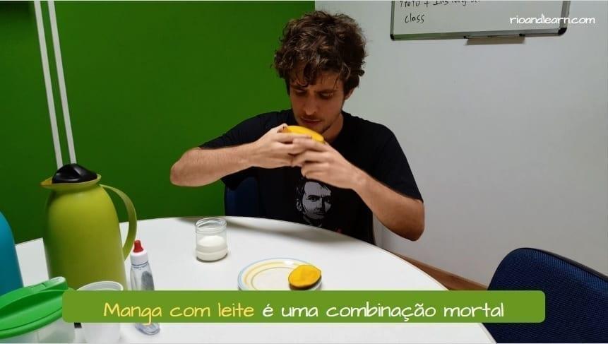 Supersticiones Brasileñas. Mango con leche es una combinación mortal para los brasileños.