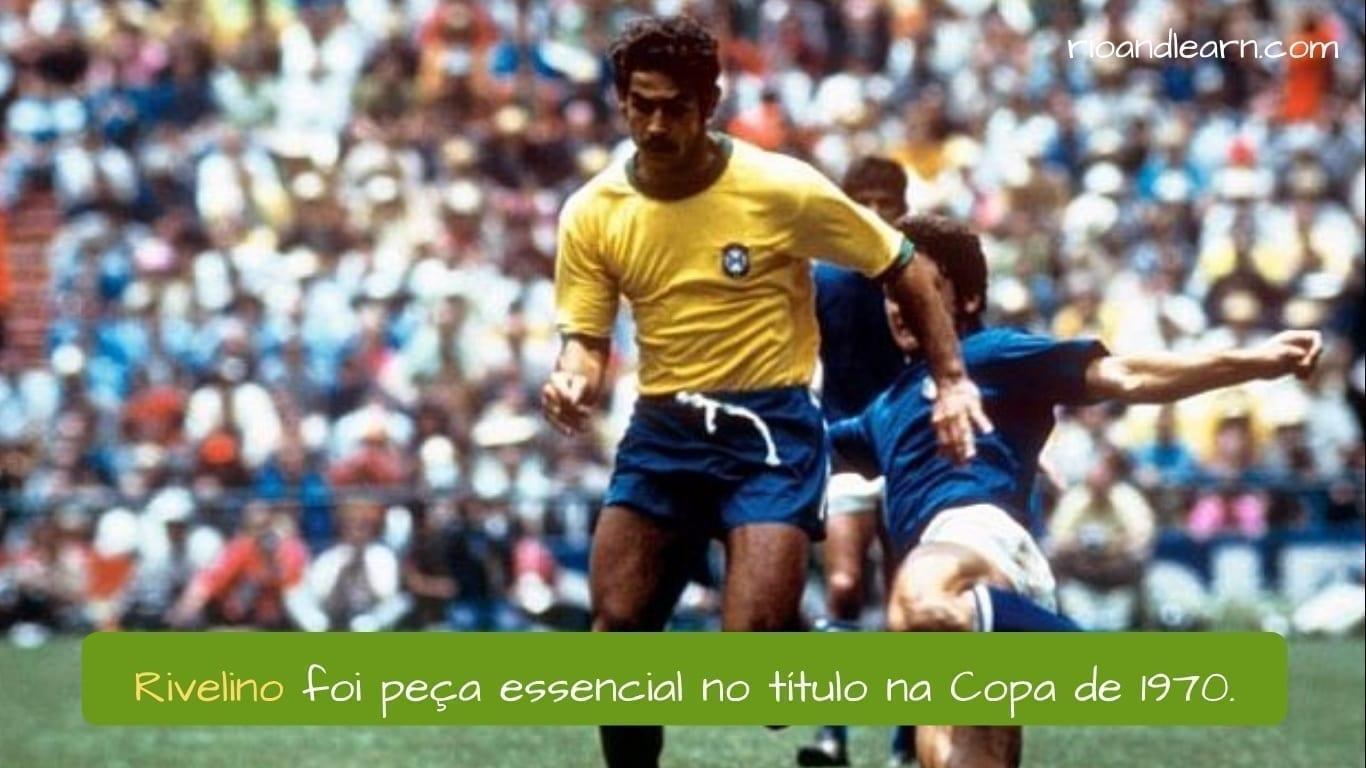 Melhores Jogadores de Futebol do Brasil. Rivelino foi peça essencial no título na Copa de 1970.