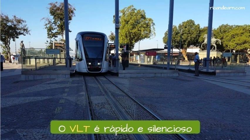 Rio de Janeiro Light Rail. O VLT é rápido e silencioso.