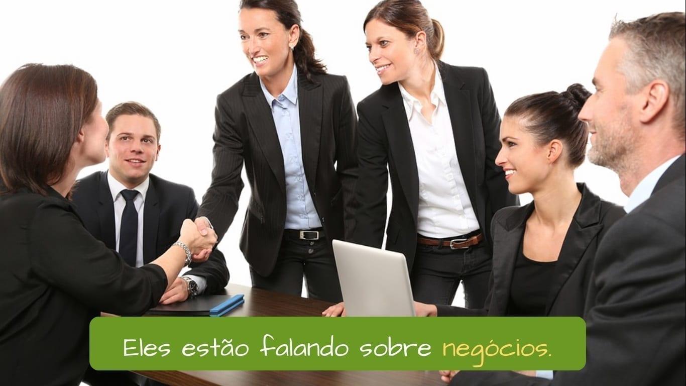 Business Vocabulary in Portuguese. Eles estão falando sobre negócios.