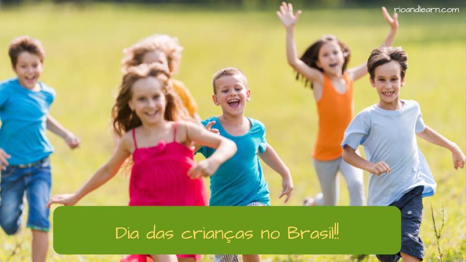 Children's day in Brazil. Dia das crianças no Brasil!!