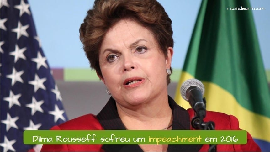 Brazilian President Impeached. Dilma Rousseff sofreu um impeachment em 2016