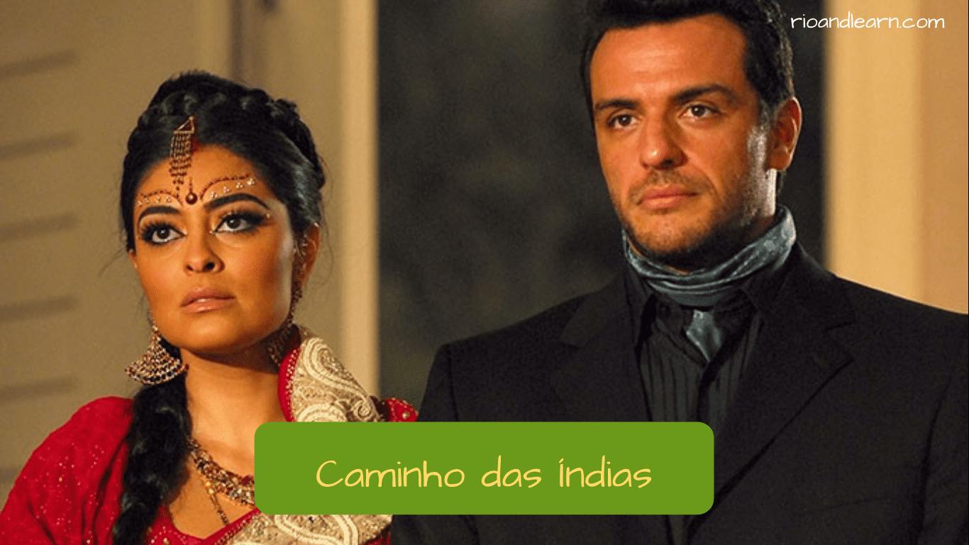 Novelas Brasileiras. A novela Caminho das Índias.