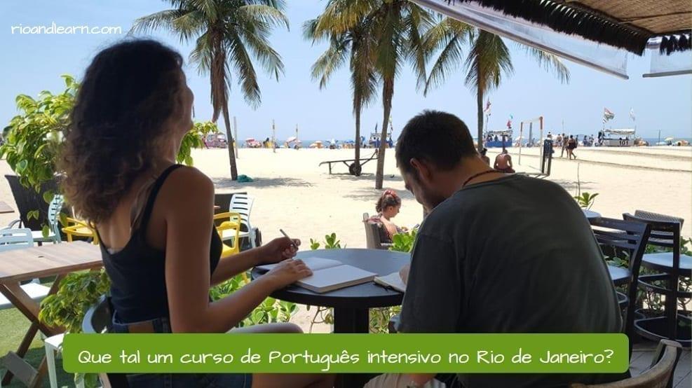 Intensive Portuguese Courses. Que tal um curso de Português intensivo no Rio de Janeiro?