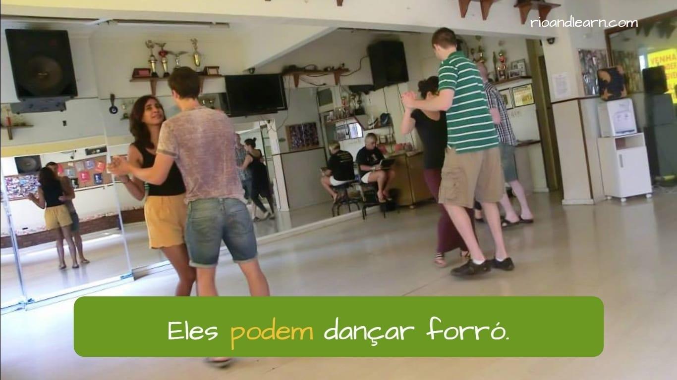 Exemplo com o verbo Poder para habilidade: Eles podem dançar forró. Estudantes dançando forró.