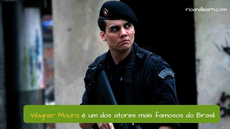 Wagner Moura. Wagner Moura é um dos atores mais famosos do Brasil.