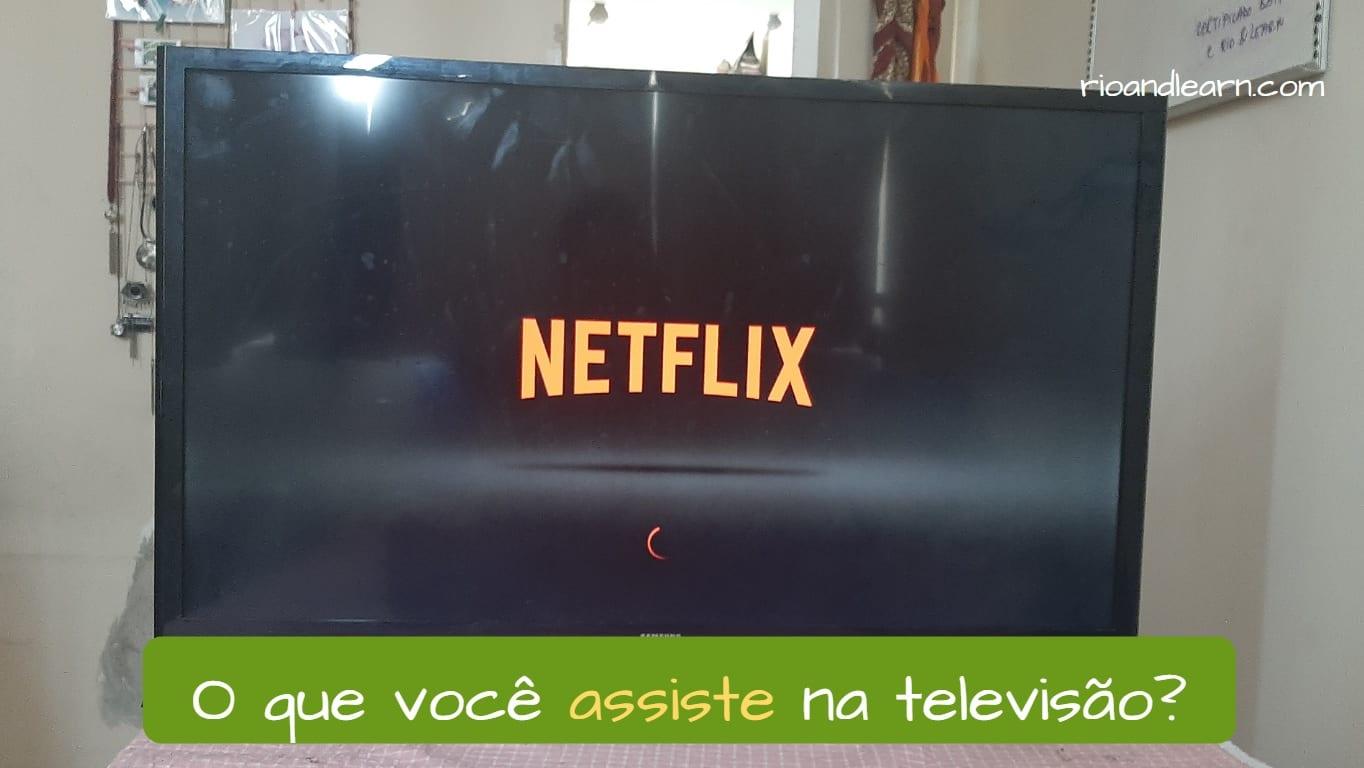Ejemplo con el presente de los verbos terminados en IR en portugués: O que você assiste na televisão?