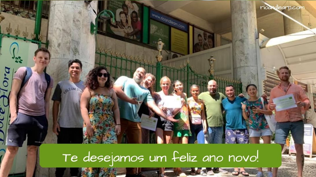 Students and teacher from Rio & Learn wish you all a happy new year in Portuguese. Estudantes e professores da Rio & Learn te desejam um feliz ano novo em português.