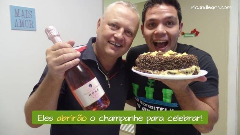 Verbo abrir em português exemplo: Eles abrirão o champanhe para celebrar!