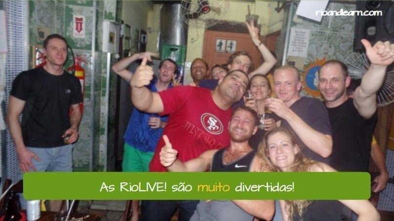 Advérbios em Português. Portuguese Adverbs. As RioLIVE! são muito divertidas.