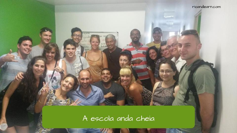 Example using the Difference between andar and estar: A escola anda cheia.
