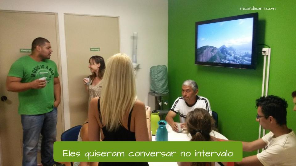 Past tense of Querer in Portuguese. Eles quiseram conversar no intervalo.