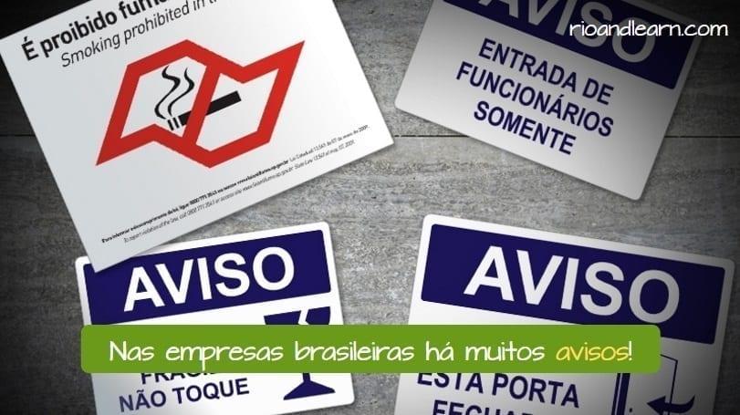 Sinalização de Segurança em Português. Nas empresas Brasileiras há muitos avisos